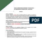 Proyecto de Reglamento de Grados y Titulos de La Facultad de Ingenieria de Produccion y Servicios Version 2 (1) (1)