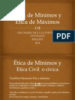 1 Ética de Mínimos y Etica de Maximos