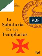 sabiduria de los Templarios, La - Arnauld de Saint Jacques (1).pdf