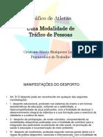 Apresentação Tráfico de Atletas - Drª Cristiane Sbalqueiro