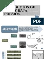 Acueductos de Alta y Baja Presion