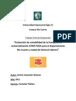 """""""Evaluación de Rentabilidad de La Franquicia de Comercialización CONO PIZZA"""""""