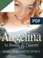 Angelina, Le souffle de l'auror - Marie-Bernadette Dupuy.epub