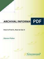 Steven Fisher Archival Information