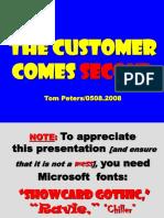 10. Customer Comes Second