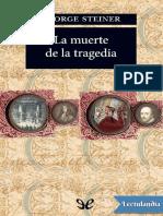 La muerte de la tragedia - George Steiner.pdf