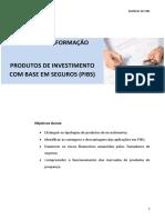 M6 – Produtos de Investimento com base em Seguros (PIBS)