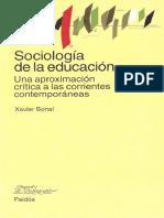 Xavier Bonal - Sociología de La Educación. Una Aproximación a Las Corrientes Contemporáneas-Paidós (1998)