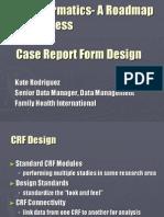 16 Case Report Form Design