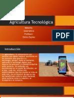 Agricultura Tecnológica