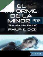 69- El Informe de la Minoria & Podemos Recordarlo por Usted - Philip K. Dick.pdf