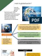 Qué Tiene de Malo La Globalización