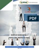 El Liderazgo Parte II Proyecto Final Derecho Mercantil II Grupo No. 6