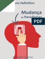 Guia Definitivo Para Mudanca de Paradigmas V1