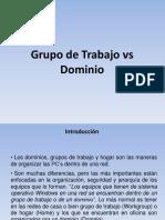 1) Grupo de Trabajo y Dominio de Windows