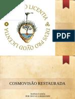 Aula 01 - Cosmovisão Restaurada (1)