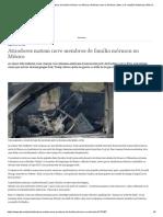 Atiradores Matam Nove Membros de Família Mórmon No México _ Notícias Sobre a América Latina e as Relações Bilaterais _ DW _ 05.11.2019