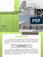 IMPORTANCIA DEL PATRIMONIO ARQUITECTÓNICO Y SU RE-VALORIZACIÓN A TRAVÉS DE RECORRIDOS URBANOS/VIVENCIA-LES