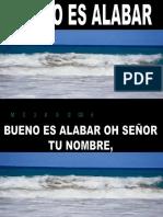 BUENO ES ALABAR.ppt