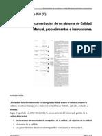 6 - Documentación de un sistema de Calidad. Manual, procedimientos e instrucciones.
