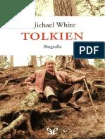Tolkien, Biografia - Michael White