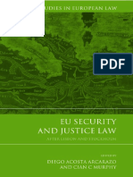 (Modern Studies in European Law) Diego Acosta Arcarazo, Cian C Murphy - EU Security and Justice Law_ After Lisbon and Stockholm-Hart Publishing (2014)