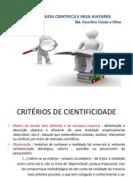 AULA 3 - A Pesquisa Científica e seus avatares