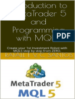 Introduction to MetaTrader 5 and Programming With MQL5 [Rafael_F._v._C._santos]