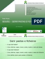 08-Gerir Pastas e Ficheiros(Eliminar, Copiar, Mover, Mudar o Nome)