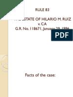 RULE 83 - The Estate of Hilario Ruiz v. CA