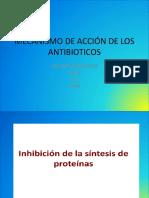 Mecanismo de Accion de Los Antibioticos
