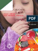 ¡Quiero chuches! Los 9 hábitos que causan la obesidad infantil - Isaac AMIGO & José Manuel ERRASTI.pdf