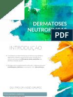 DERMATOSES NEUTROFILICAS
