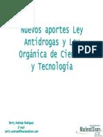 Nuevos aportes Ley Antidrogas y Ley de ciencia y tecnologia