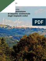 Linee Guida Per La Valutazione Di Impatto Ambientale Degli Impianti Eolici (2012)