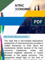 Final 2 Risk Centric Macroeconomics