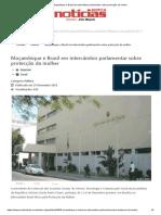 Moçambique e Brasil Em Intercâmbio Parlamentar Sobre Protecção Da Mulher