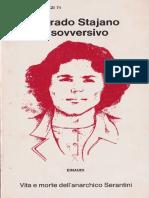 Corrado Stajano - Il Sovversivo. Vita e Morte Del