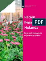 Nuevo en Holanda?