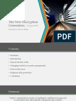 The New Encription Generation