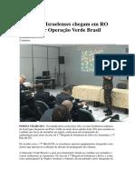 Bombeiros Israelenses Chegam Em RO Para Apoiar Operação Verde Brasil