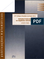 Gatto, Letterio - Schubert Calculus an Algebraic Introduction -IMPA (2005)