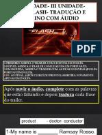 The Flash Exercício Tradução-slide