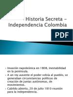Historia Secreta Independencia Colombia