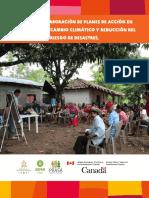 Manual de Elaboracion de Planes de Accion en Adaptacion Al Cambio Climatico y Reduccion Del Riesgo de Desastres