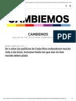 En 4 Años Los Políticos de Costa Rica Endeudaron Mucho Más a Los Ticos, Inclusive Hasta Los Que Aún No Han Nacido Deben Plata – Cambiemos
