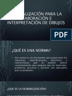 Normalización Para La Elaboración e Interpretación de Dibujos