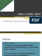295024961-5-Public-Goods-Merit-Goods-Private-Goods.pptx
