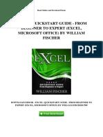 Excel Quickstart Guide From Beginner to Expert Excel Microsoft Office by William Fischer