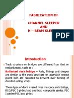 H-Beam , Channel Sleeper Fabrication